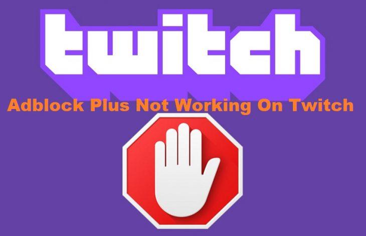 Adblock Plus Not Working On Twitch