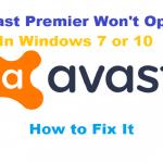 Avast Premier Won't Open in Windows 7 or 10