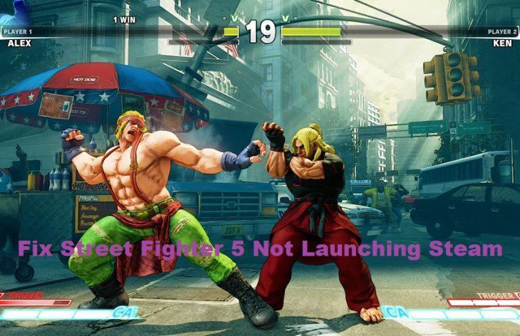Fix Street Fighter 5 Not Launching Steam Problem
