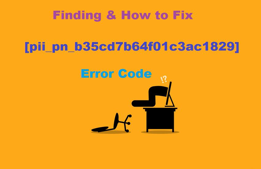 Fix [pii_pn_b35cd7b64f01c3ac1829] Error Code