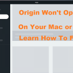 Origin Won't Open on MAC Quickly