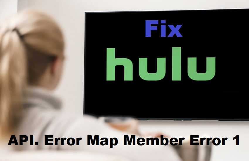 Hulu API. Error Map Member Error 1